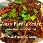 Asian Beef Pepper Steak Copycat Recipe for Marie Callender's