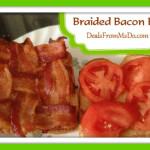 Braided Bacon BLT