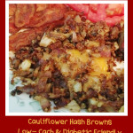 Cauliflower Hash – Low Carb & Diabetic Friendly
