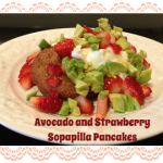 Avocado and Strawberry Sopapilla Pancakes