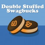 Double Stuffed Swagbucks Returns Yet Again!