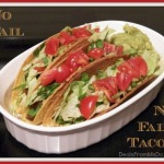 Perfect No Fail, No Fall Tacos