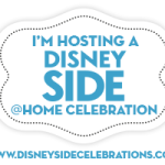 Woot Woot!  It's Another #DisneySide @Home Celebration