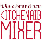 Register to Win a KitchenAid Mixer