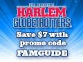 Get a Harlem Globetrotters Ticket for $7 Off