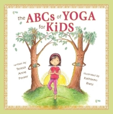 The ABCs of Yoga for Kids Book